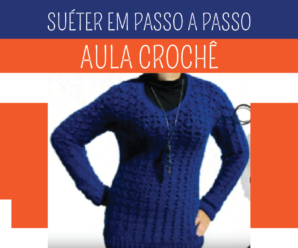 Como Fazer um Suéter de Crochê Feminino