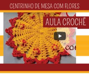 Como Fazer Centro de Mesa com Flores em Crochê