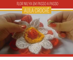 Aprenda Como Fazer a Flor de Crochê Nilya