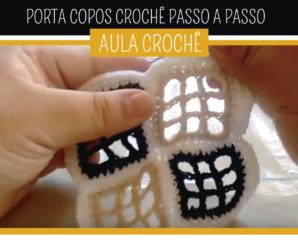 Como Fazer Porta Copos de Crochê