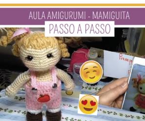 Aprenda Como Fazer a Boneca em Amigurumi Mamiguita – Eliana Francisco