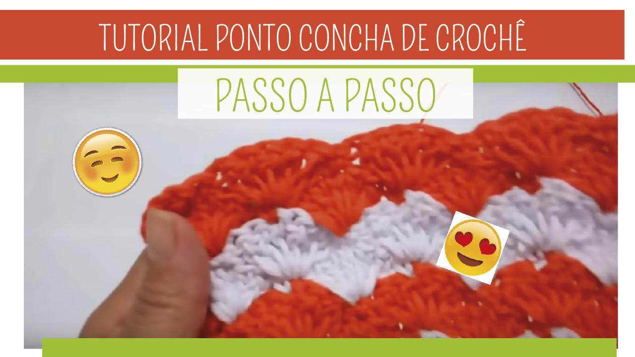 Aprenda Como Fazer Ponto Concha em Crochê Passo a Passo – Elaine Oliveira