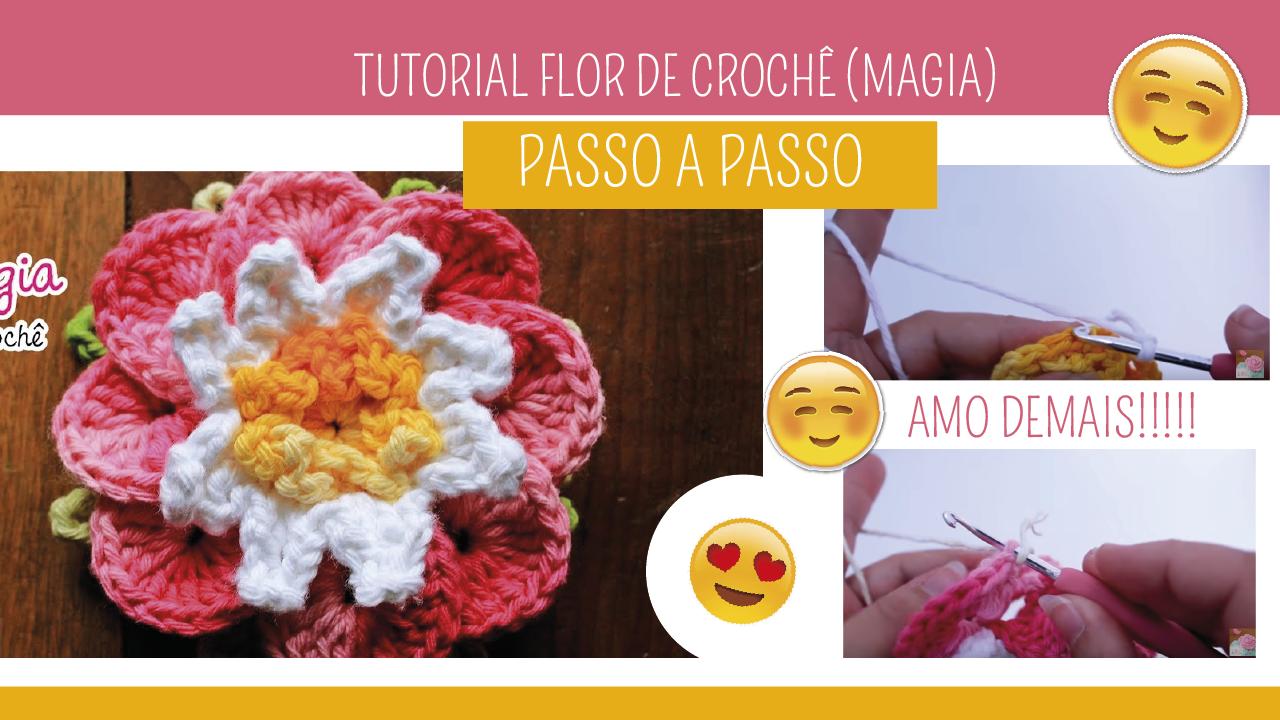 Como Fazer Flor de Crochê Magia
