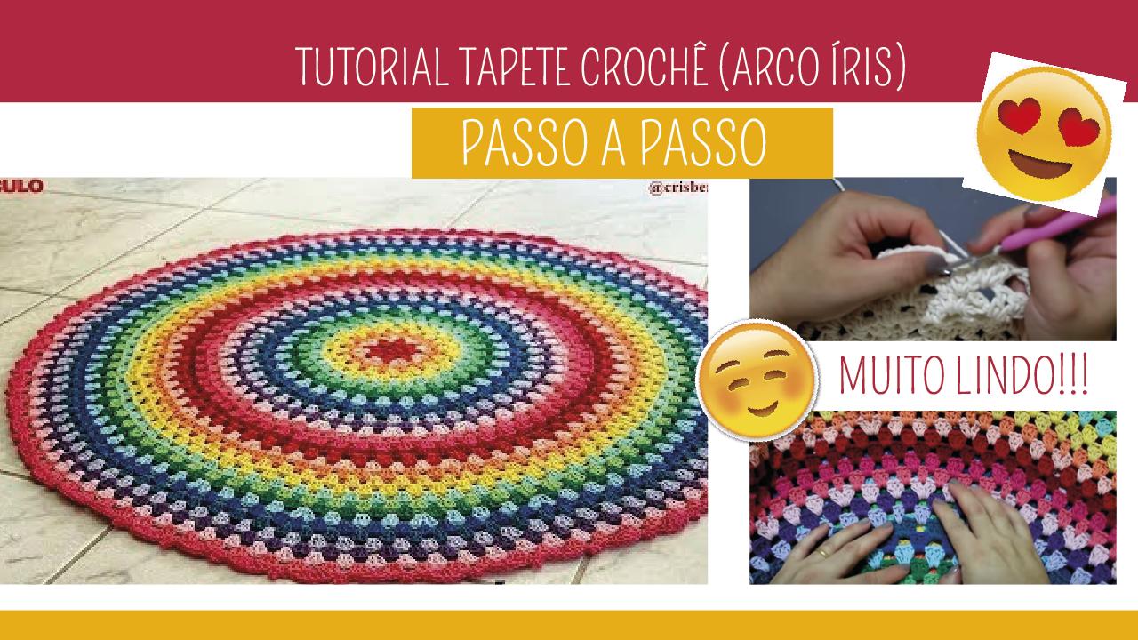 Como Fazer Tapete de Crochê  Arco Íris