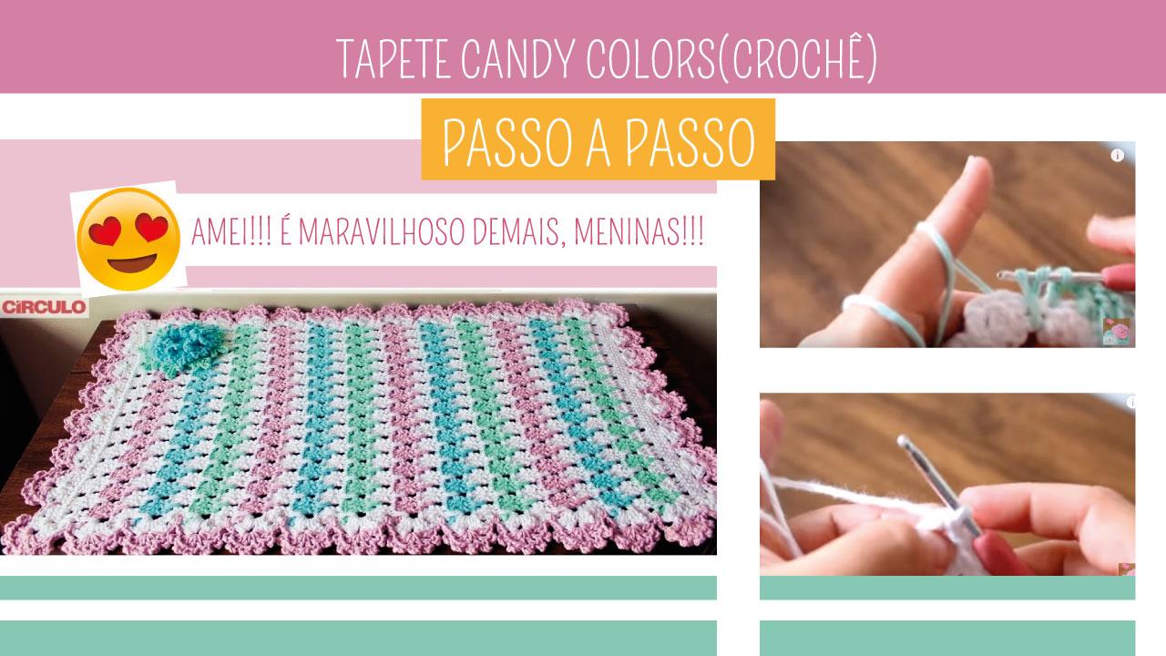Como Fazer Tapete de Crochê Candy
