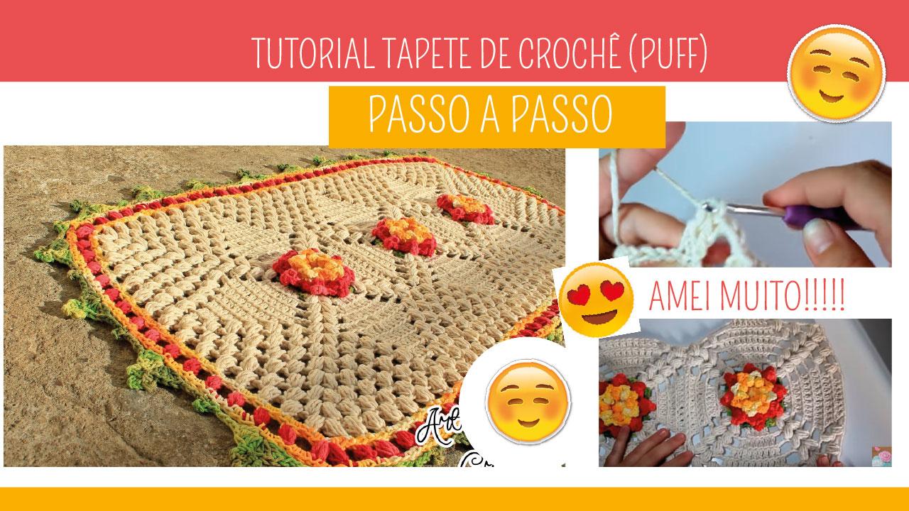 Como Fazer Tapete de Crochê Flores Puff