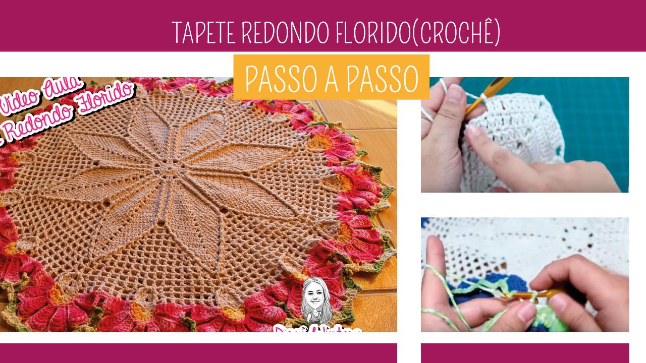 Como Fazer Tapete de Crochê Redondo Florido