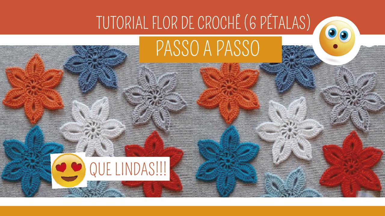 Como Fazer Flor de Crochê 6 Pétalas