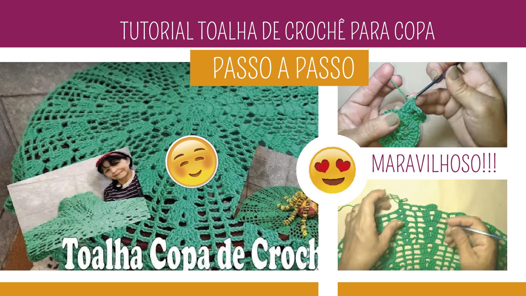Como Fazer Toalha de Crochê para Copa