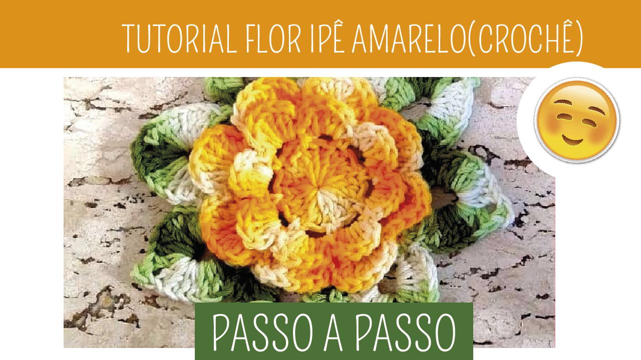 Como Fazer Flor de Crochê Ipê Amarelo