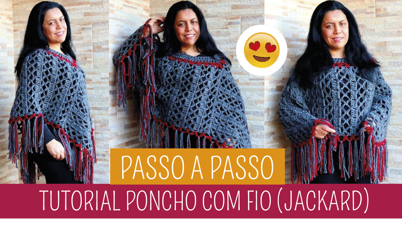 Como Fazer Poncho de Crochê Fio Jackard