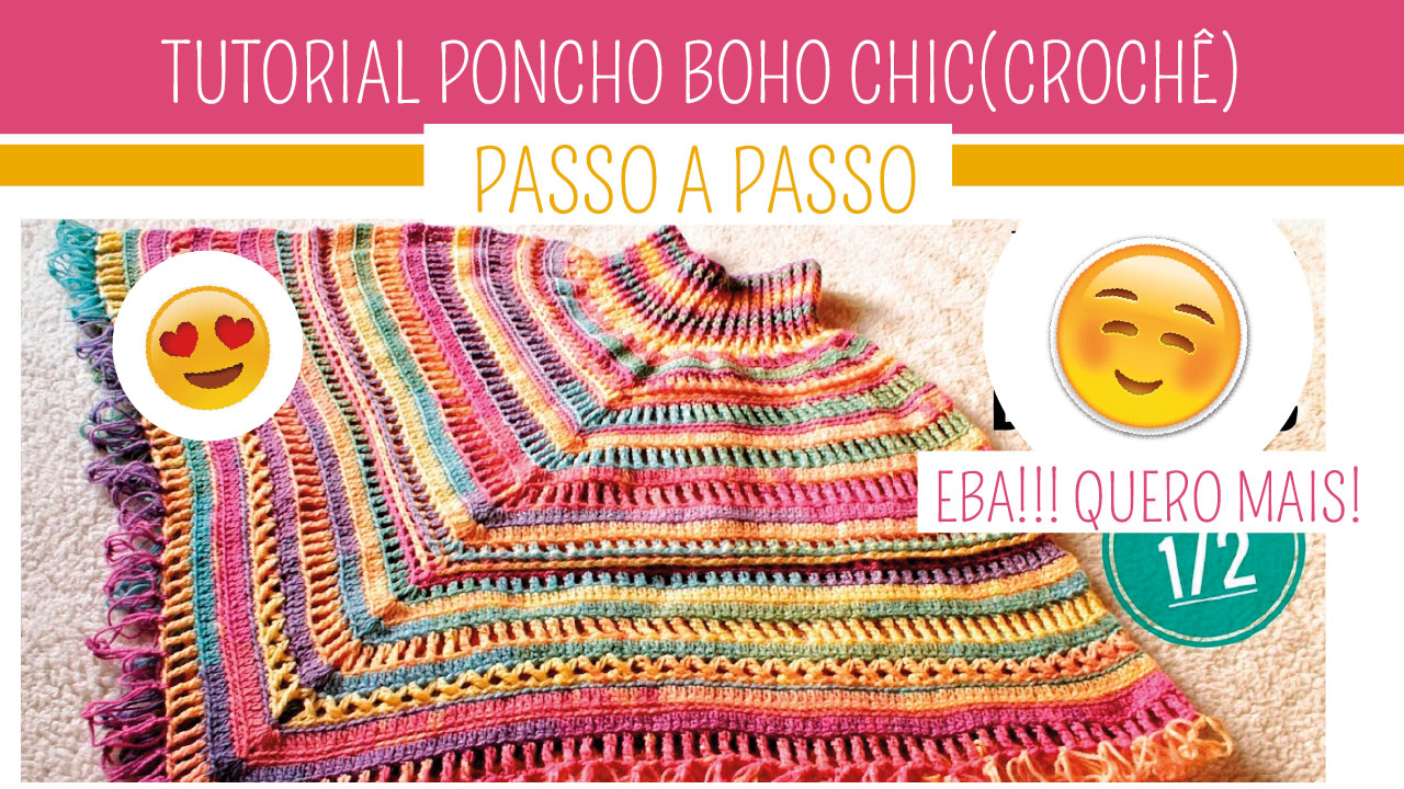 Como Fazer Poncho de Croche Boho Chic