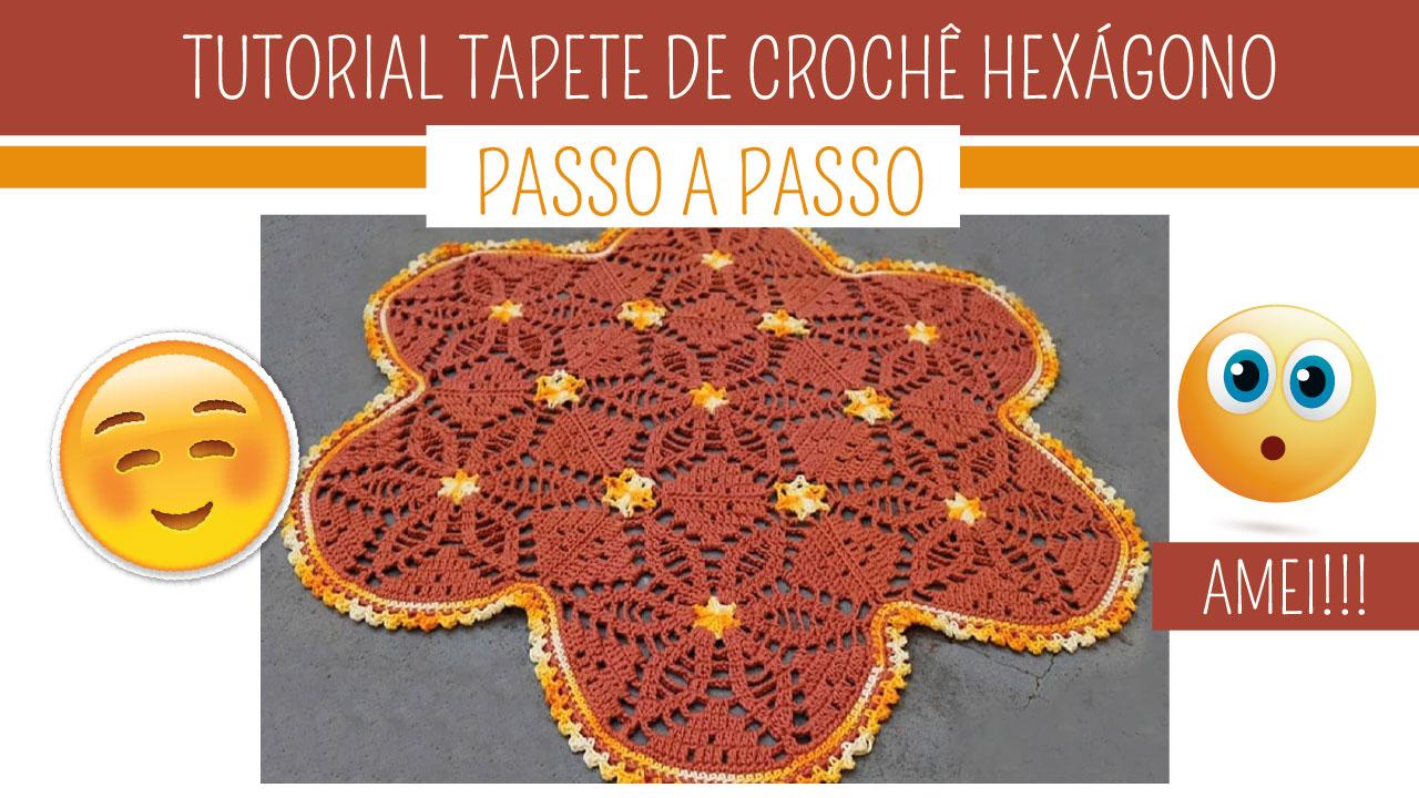 Como Fazer Tapete de Crochê Hexágono