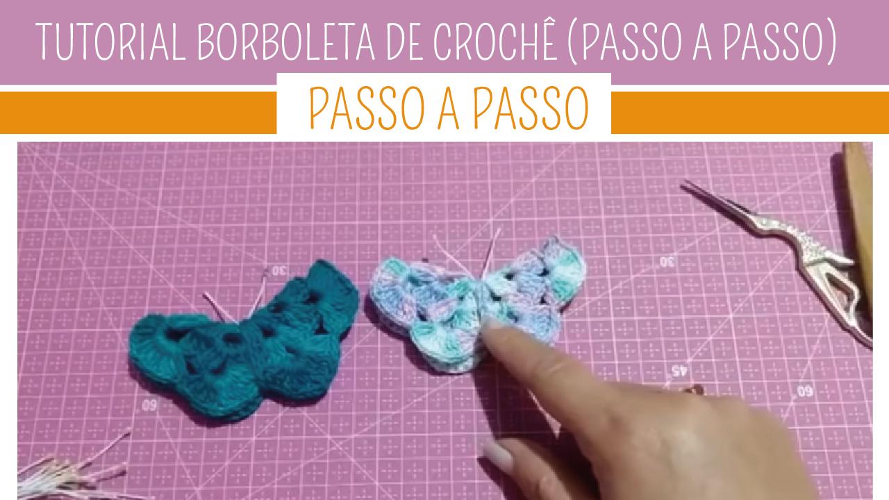 Como Fazer Borboleta em Crochê