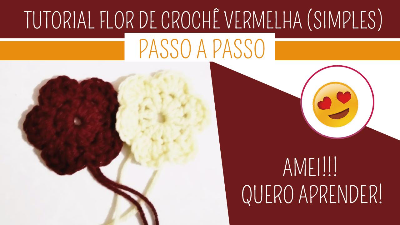 Como Fazer Flor de Crochê Vermelha Simples